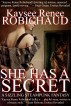 She Has a Secret: A Sizzling Steampunk Story by Kaysee Renee Robichaud