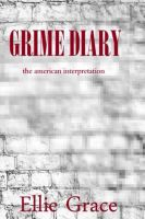 Cover for 'Grime Diary: The American Interpretation'