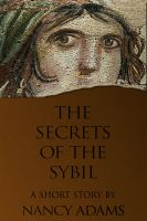 Cover for 'The Secrets of the Sibyl: a short story'
