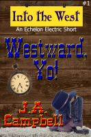 Cover for 'Westward, Yo!'