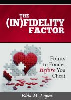 Cover for 'The (In)fidelity Factor: Points to Ponder Before You Cheat'
