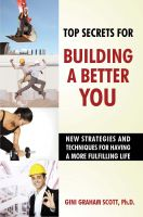 Cover for 'Top Secrets to Building a Better You'