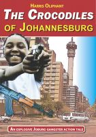 Cover for 'The Crocodiles of Johannesburg'