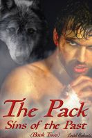Cover for 'The Pack - Sins of the Past (An Erotic Werewolf Romance, Book Two)'