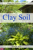 Cover for 'Plants for Problem Places: Clay Soil [British Edition]'