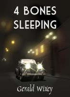 Cover for '4 Bones Sleeping'