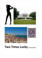 Cover for 'Two Times Lucky'