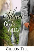 Cover for 'Silence In God's Valley'