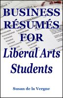 Cover for 'Business Résumés for Liberal Arts Students'