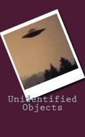 Cover for 'Unidentified Objects'