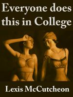 Cover for 'Everyone does this in College'
