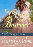 Cover for 'The Officer and the Bostoner (Western Historical Romance)'