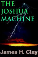 Cover for 'The Joshua Machine'