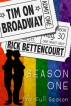 Tim on Broadway: The Complete First Season (Books 1-5) by Rick Bettencourt