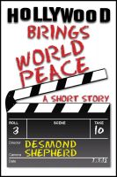 Cover for 'Hollywood Brings World Peace'