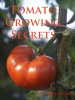 Cover for 'Tomato Growing Secrets'