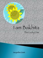 Cover for 'I am Bakhita: The Lucky One'