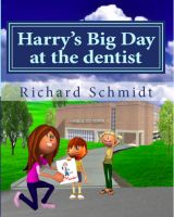 Cover for 'Harry's Big Day At The Dentist'