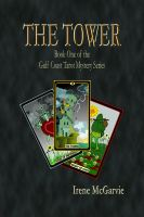Cover for 'The Tower Book One of the Gulf Coast Mystery Seies'