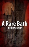 Cover for 'A Rare Bath'