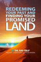 Cover for 'Redeeming Your Past and Finding Your Promised Land'