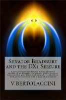 Cover for 'Senator Bradbury and the DX1 Seizure'