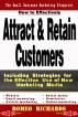 How to Effectively Attract & Retain Customers by Romeo Richards