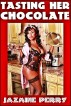 Tasting Her Chocolate (Interracial Romance BBW BWWM) by Jazmine Perry