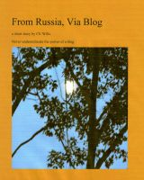 Cover for 'From Russia Via Blog'