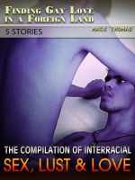 Over 18's ? Interracial Sex! 5 short stories based on first hand accounts ...