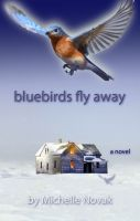 Cover for 'Bluebirds Fly Away'