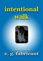 Cover for 'Intentional Walk'