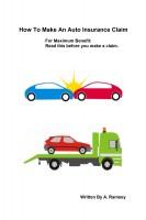 How To Make An Auto Insurance Claim