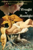 Cover for 'Wrought by Moonlight'