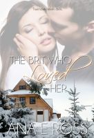 Cover for 'The Brit Who Loved Her'