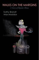 Kathy Brandt - Walks on the Margins: A Story of Bipolar Illness