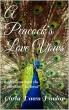 A Peacock's Love Vows by Carla Dawn Dunlap