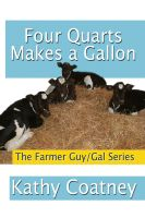 Cover for 'Four Quarts Makes a Gallon'