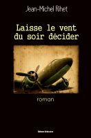 Cover for 'Laisse le vent du soir décider'