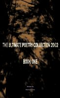 Cover for 'The Ultimate Poetry Collection 2002 - BOOK ONE'