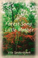 Cover for 'Forest Song: Little Mother'