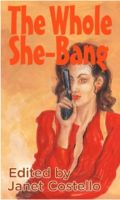 Cover for 'The Whole She-Bang'