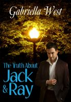 Cover for 'The Truth About Jack and Ray'