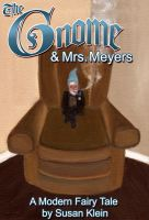 Cover for 'The Gnome And Mrs. Meyers'