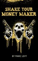 Cover for 'Shake Your Money Maker'