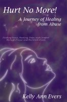 Cover for 'Hurt No More! A Journey of Healing from Abuse'