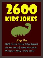 Cover for 'Jokes Kids Exclusive : Kids Exclusive Best 2600 Kids Jokes'