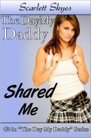 Cover for 'The Day My Daddy Shared Me (mfm threesome family taboo)'