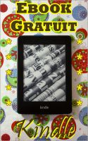 Cover for 'Kindle Ebook Gratuit : Les gratuits du jour en 1 clic'