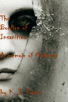 Cover for 'The Bonfire of the Insanities - A Memoir of Madness'
